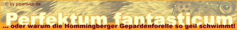Die Hommingberger Gepardenforelle by piperweb.de